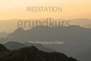Meditation grundkurs - från Himalayas höjder
